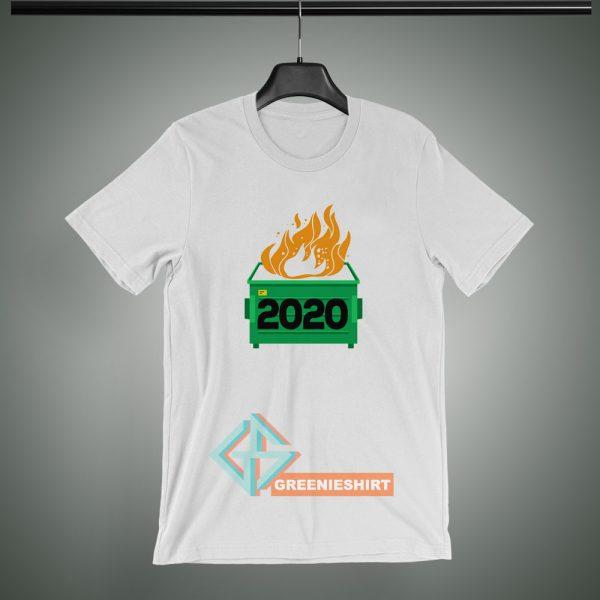 2020-Dumpster-Fire-T-Shirt