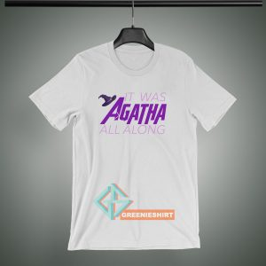 Agatha All Along T Shirt Unisex Available in Size S-3XL. Designs with low price and with very good quality only at Greenieshirt.com. Make heads turn as you hit the boardwalk or chill. This Tshirt is for everyone! Printed image may not be the same shade or as bright as the image you see on your computer or phone screen.